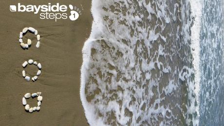 Bayside Steps 1 | Step to God