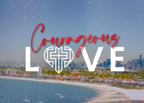 To courageously love and empower people to become like Jesus.